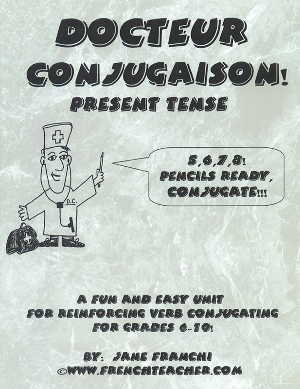 Docteur Conjugaison! French Activity Packet