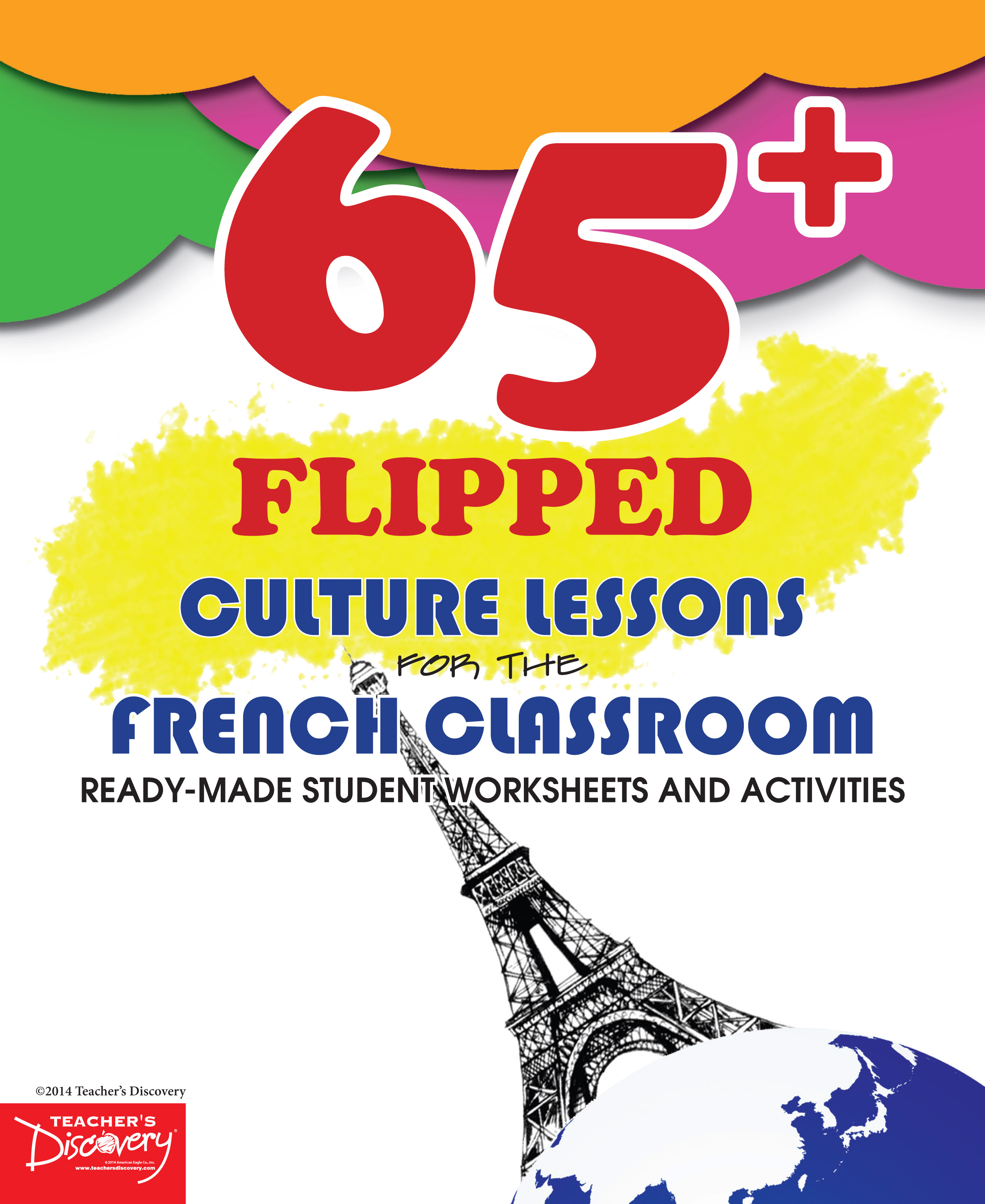 65+ Flipped Culture Lessons for the French Classroom