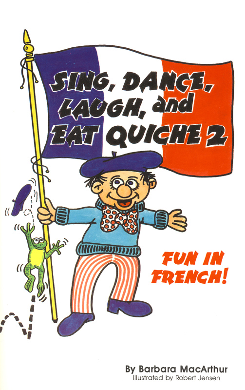 Sing, Dance, Laugh and Eat Quiche 2 Lyric Book and CD