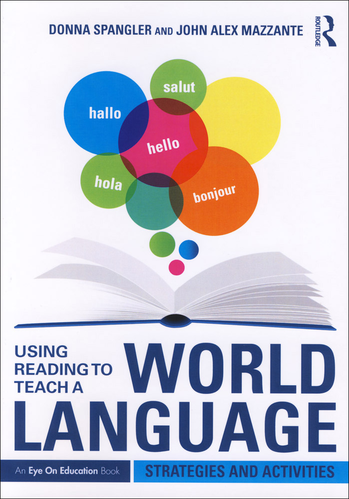 Using Reading To Teach a World Language Book