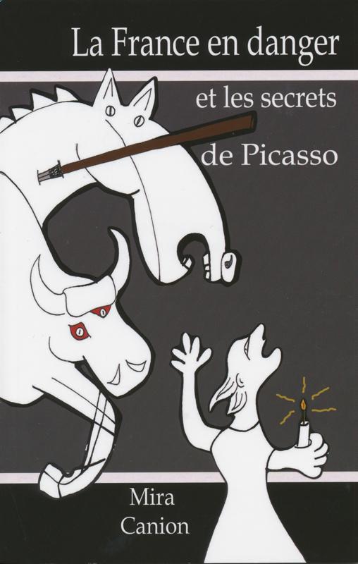 La France en danger et les secrets de Picasso French Reader