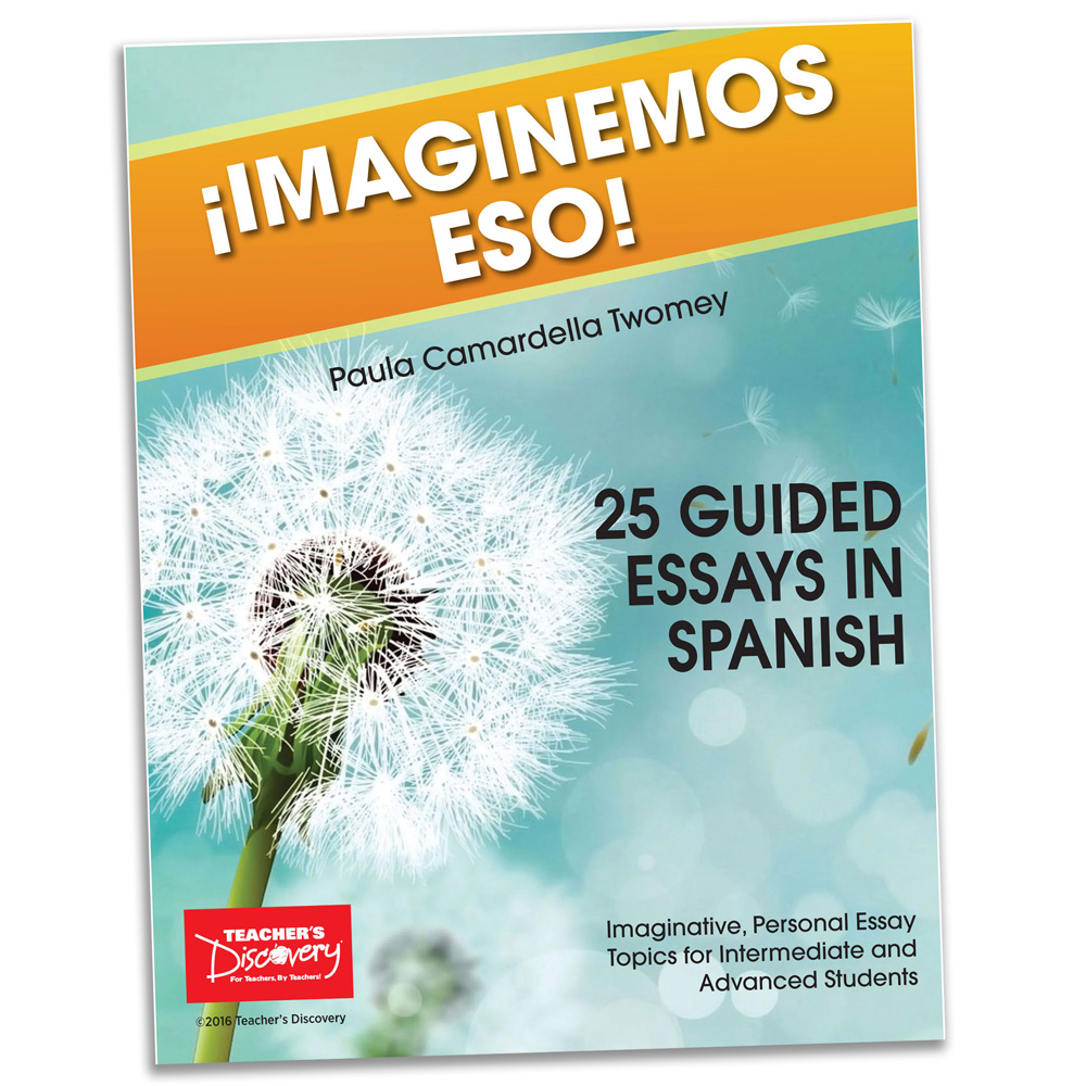 essays in spanish teacher s discovery spanish