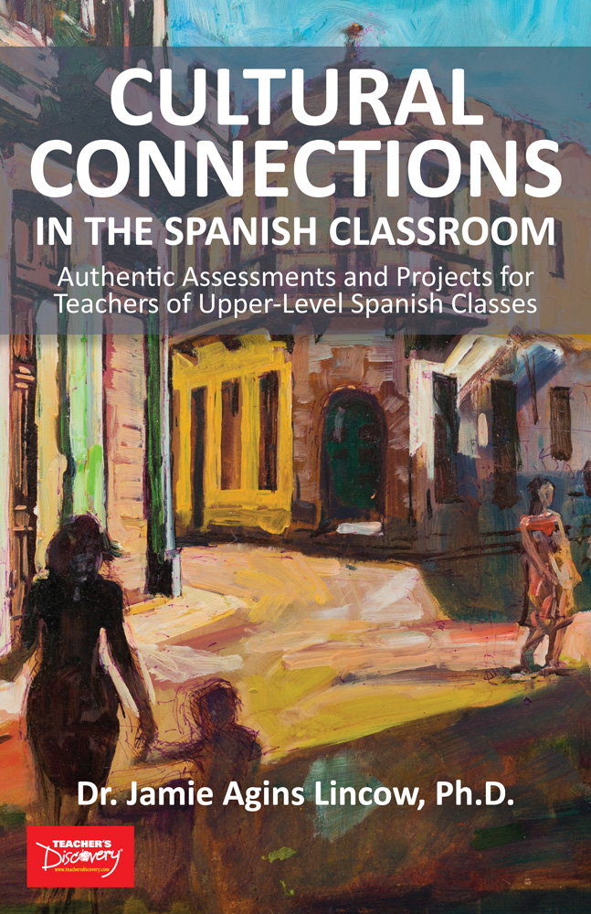 Cultural Connections in the Spanish Classroom Book Download