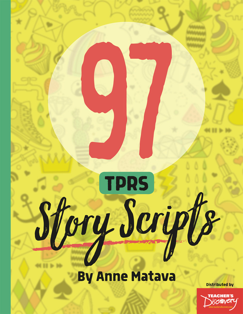 97 TPRS Story Scripts Book - 97 TPRS Story Scripts Book Download