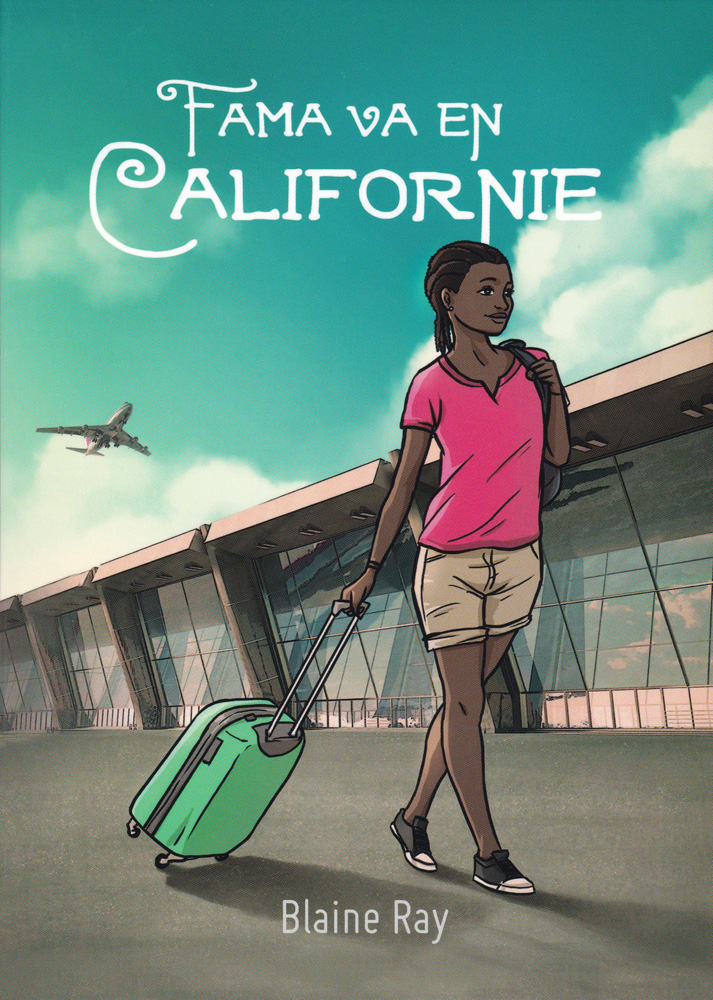 Fama va en Californie French Level 2 Reader