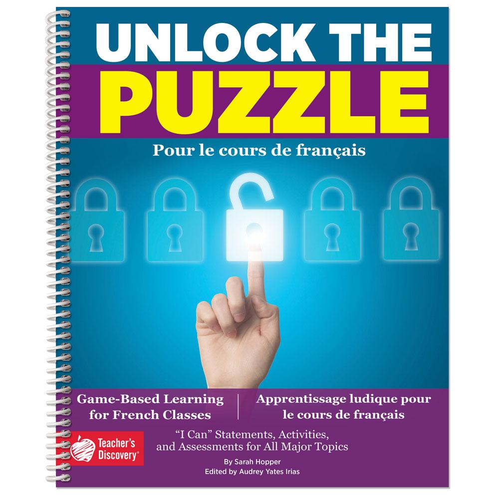 Unlock the Puzzle: Pour le cours de français Book