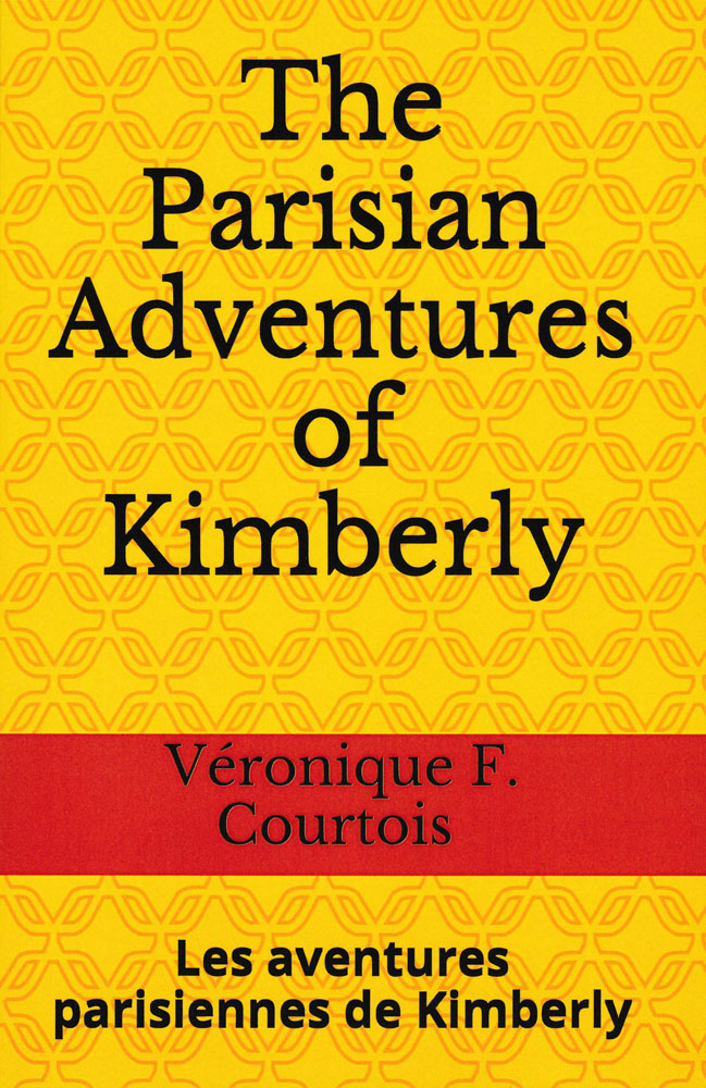 The Parisian Adventures of Kimberly French Level 2 Reader