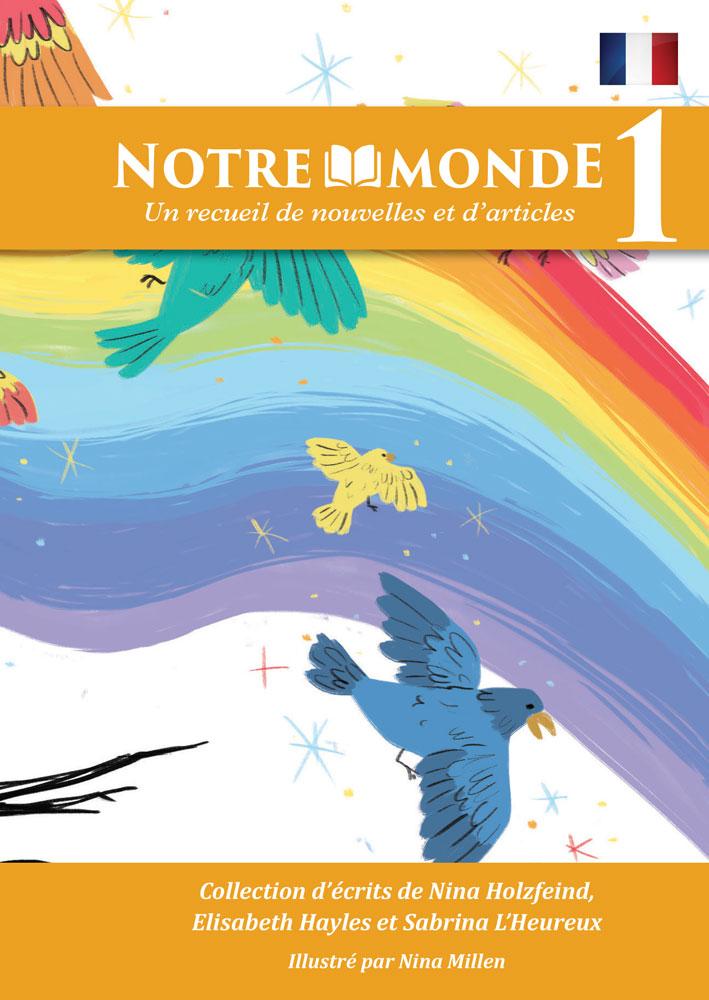 Notre monde: Level 1 French Reader