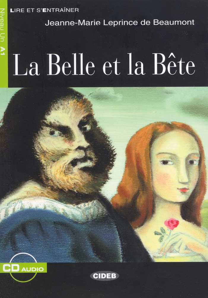 La Belle et la Bête French Reader + Audio CD Niveau Un A1