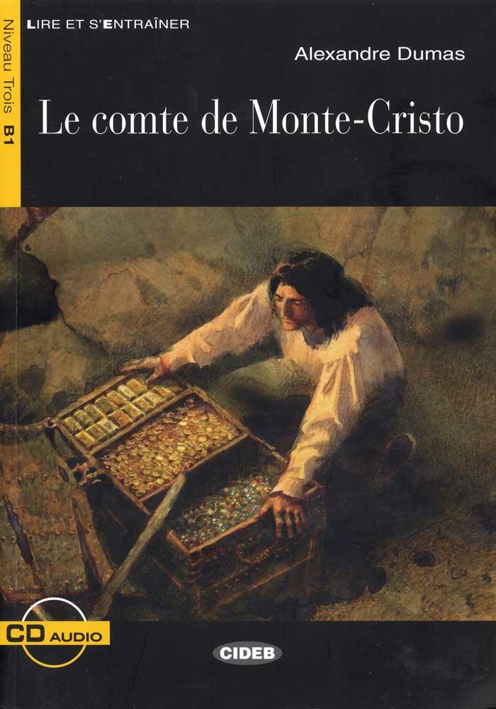 Le comte de Monte-Cristo French Reader & CD Niveau Trois B1