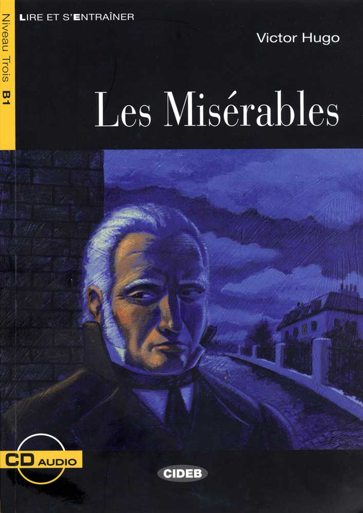 Les Misérables French Level 3 Reader with Audio CD