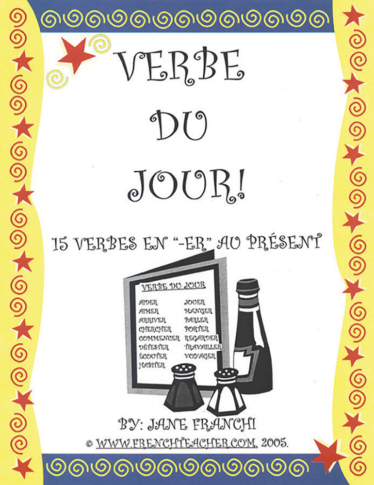Verbe Du Jour! Er Verbs French Activity Packet