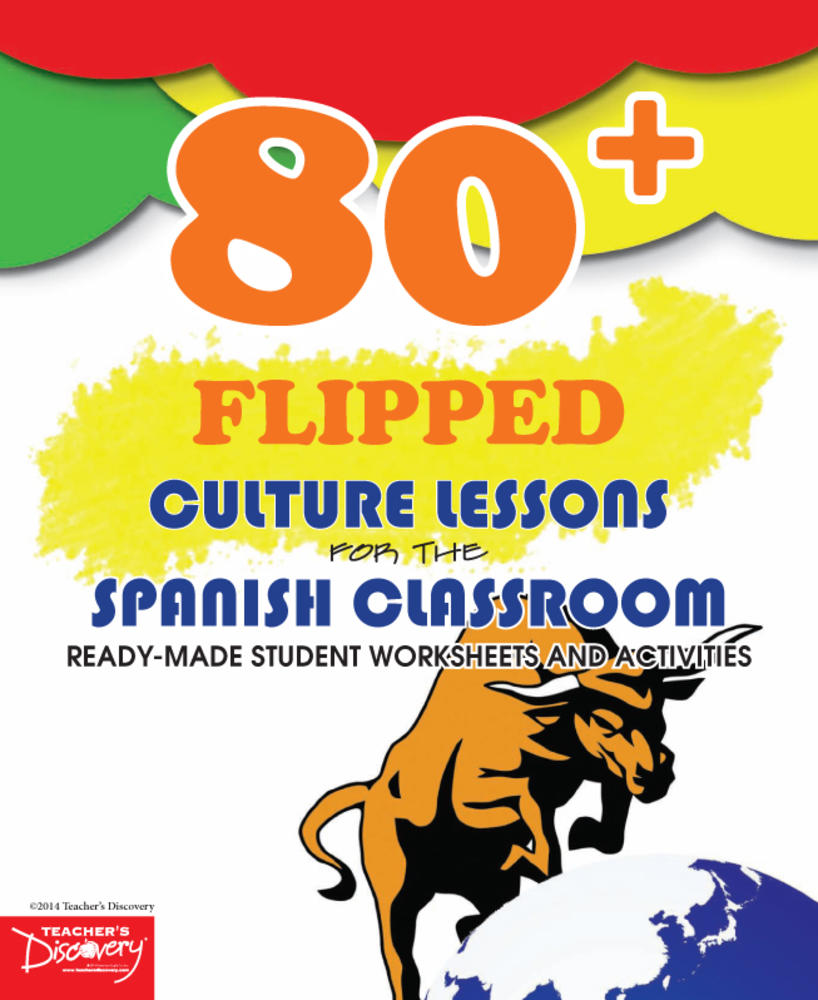 80+ Flipped Culture Lessons for the Spanish Classroom Download