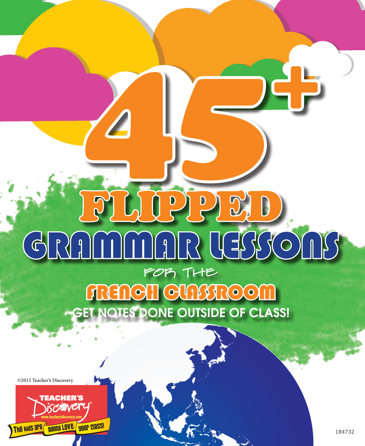 45+ FLIPPED GRAMMAR LESSONS FOR FRENCH CLASSROOM