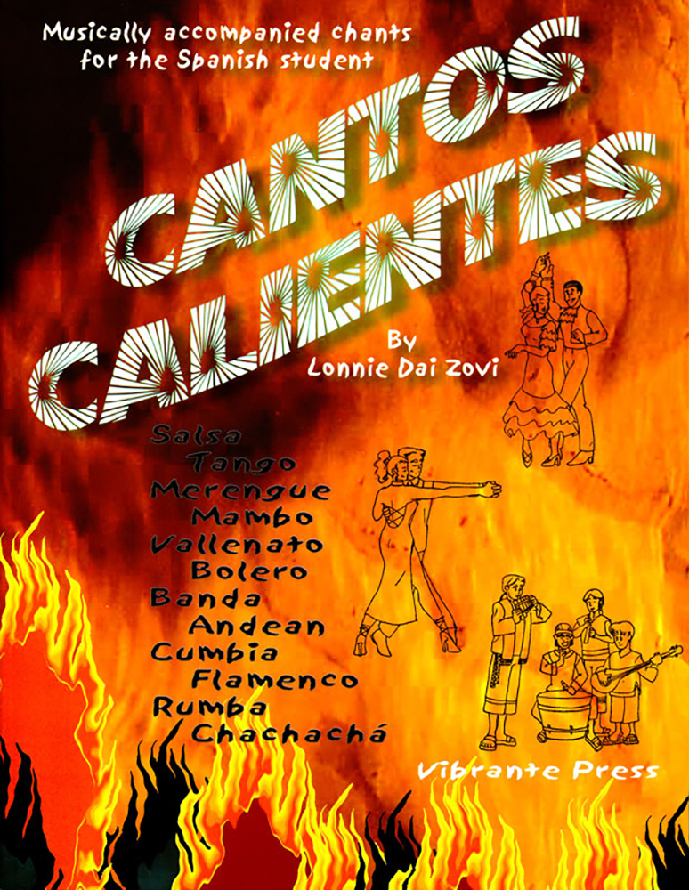 Cantos Calientes Musically Accompanied Chants for the Spanish Student Book & CD Download